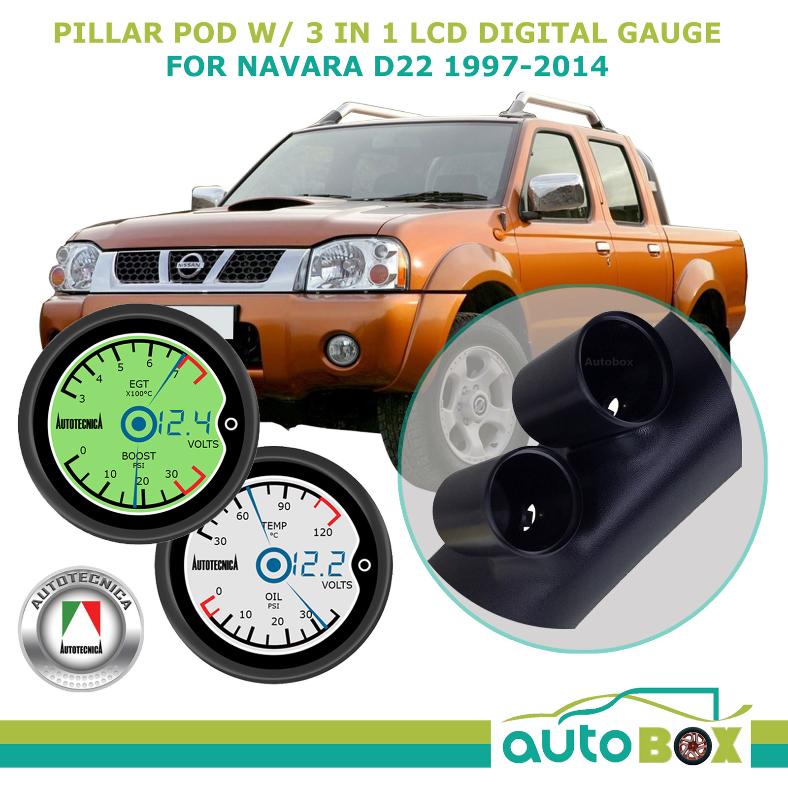 SAAS Pillar Pod w/ Autotecnica 3in1 LCD Gauge for Nissan Navara D22  1997-2014 | Autobox