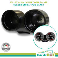 Dual Gauge Billet Aluminium Holder Cup / Pod Black suit 60mm / 52mm Twin Double