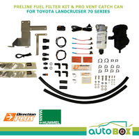 Landcruiser 70 Series PreLine Plus Fuel Pre-Filter and Pro Vent Catch Can Combo